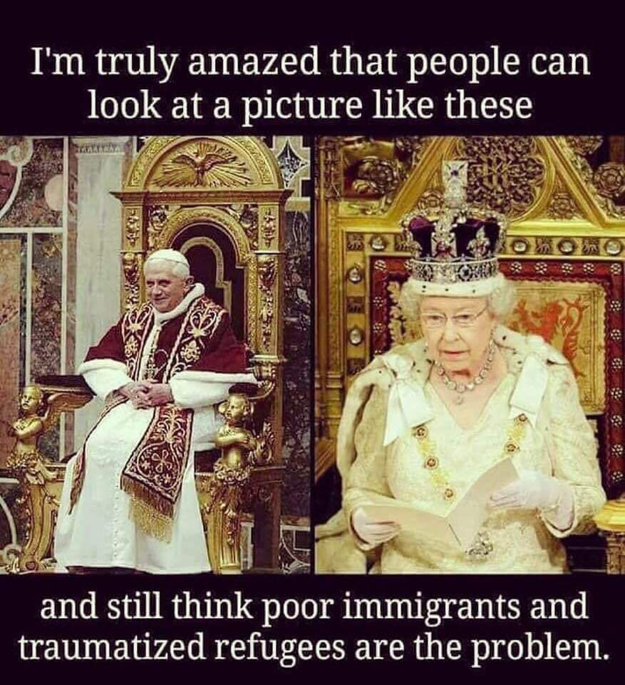 do you really thing it is poor immigrant and refugees that are the problem